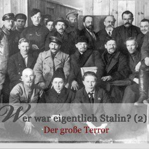 Stalin von der Entkulakisierung zum großen Terror