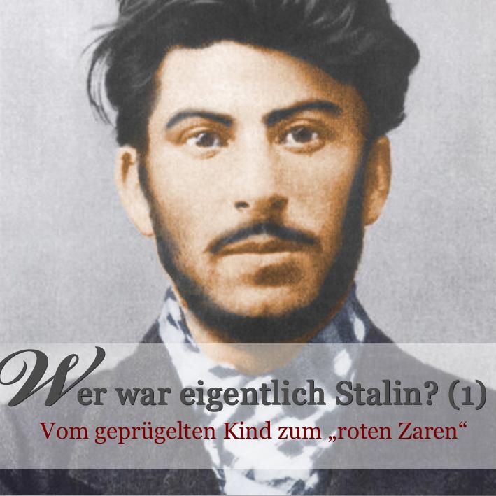 Stalin Kindheit und Jugend