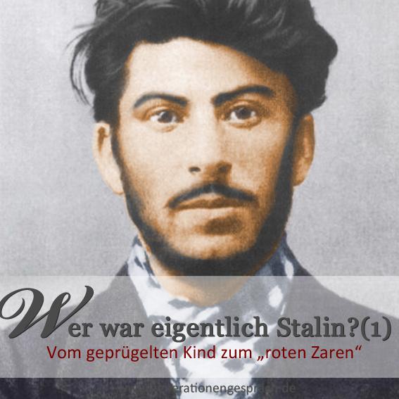 Stalin Kindheit und Jugend www.generationengespräch.de