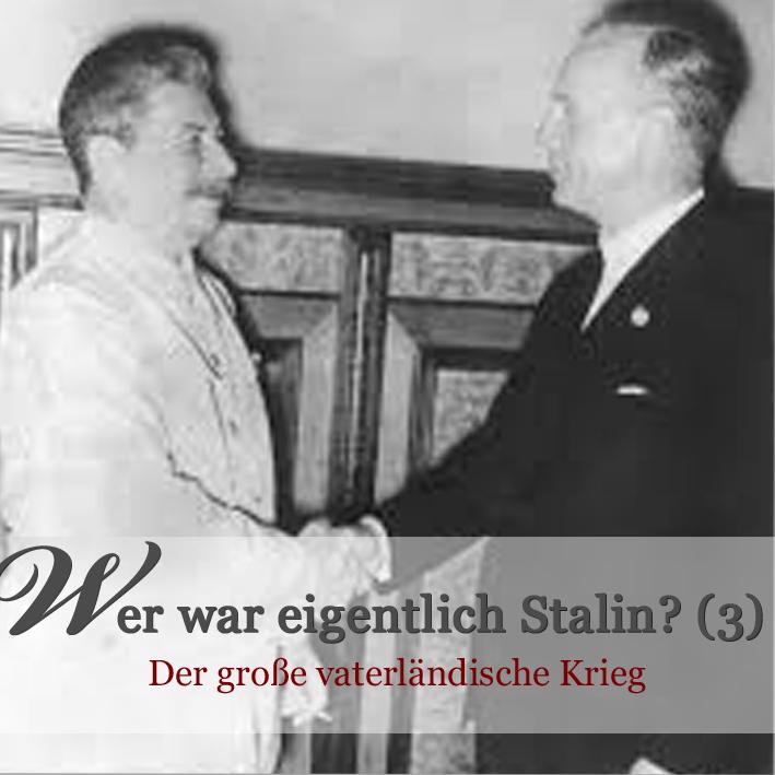 Stalin - der große vaterländische Krieg