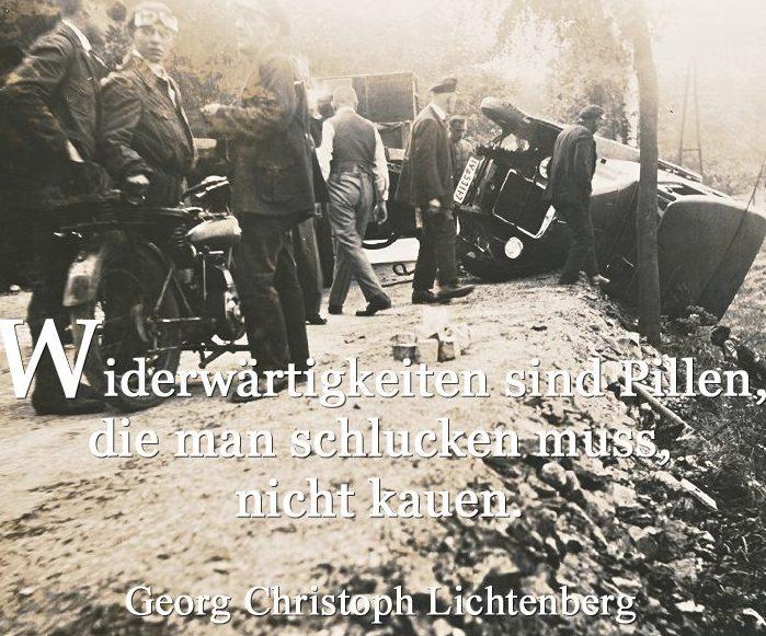 Georg Christoph Lichtenberg Widrigkeiten sind die Pillen die man schlucken muss nicht kauen