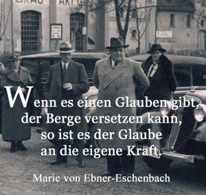 Wenn es einen Glauben gibt der Berge versetzen kann dann ist es der Glaube an sich selbst Marie von Ebner-Eschenbach