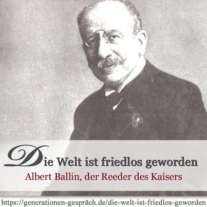 Albert Ballin, Emporkömmling, Generaldirektor der HAPAG und enger Freund des letzten deutschen Kaisers