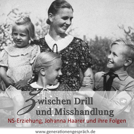 Zwischen Drill und Misshandlung Kindheit und Erziehung im Nationalsozialismus