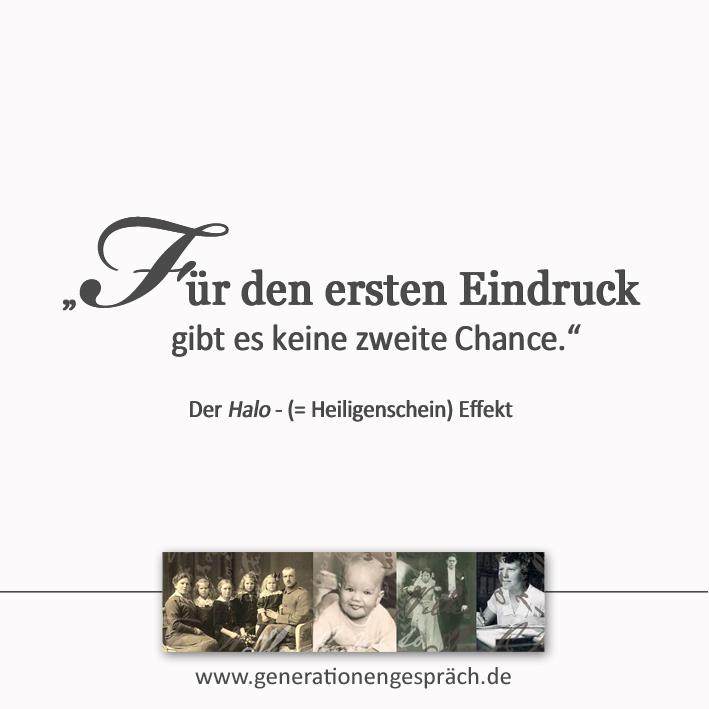 Der Halo-Effekt: Für den ersten Eindruck gibt es keine zweite Chance www.generationegspräch.de