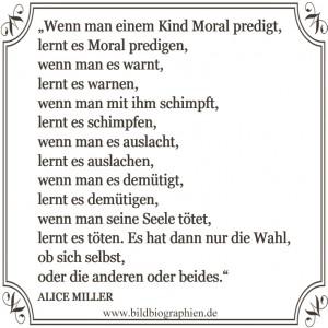 Alice Miller_Wenn man einem Kind Moral predigt