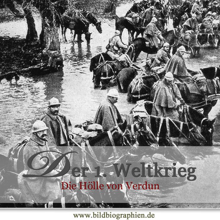 1916 Die Hölle von Verdun