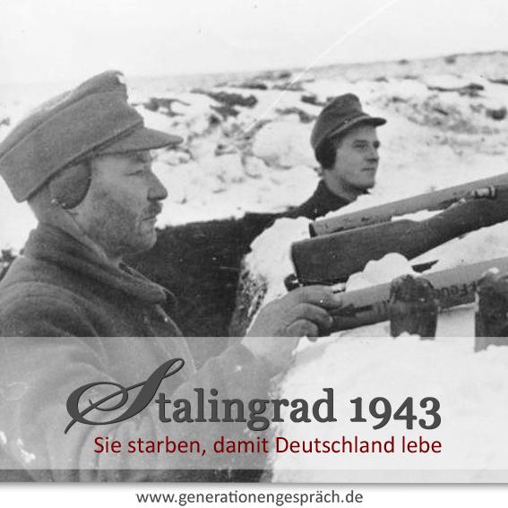 Stalingrad 1943 www.generationengespräch.de