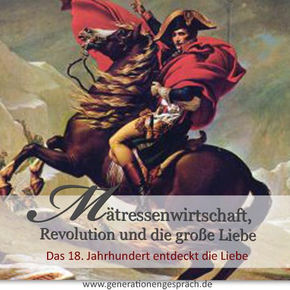 Wie das 18. Jahrhundert die Liebe entdeckte www.generationengespräch.de