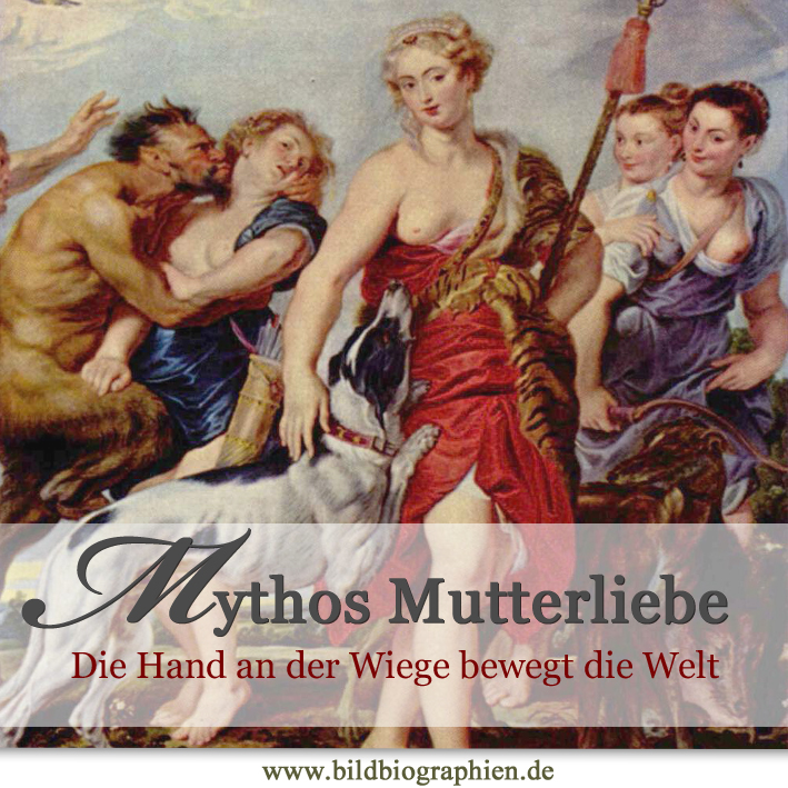 Mythos Mutterliebe
