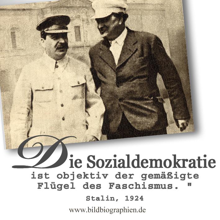 Zitat Stalin 1924 Sozialdemokratie und Faschismus sind Zwillinge