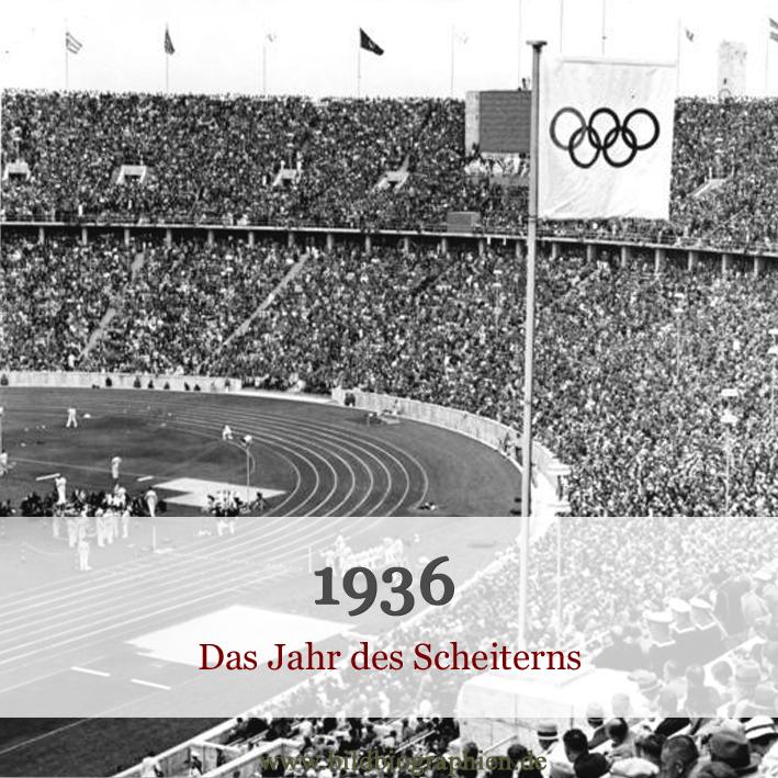 1936 Olympiade in Berlin Bürgerkrieg in Spanien und Stalins Schauprozesse