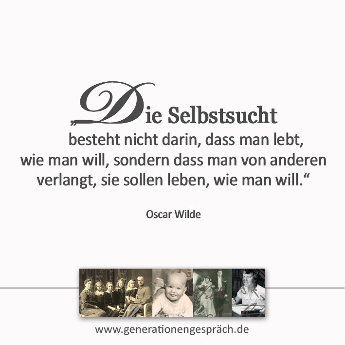 Narzissmus verstehen Oscar Wilde Zitat Selbstsucht