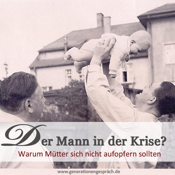 Warum Mütter sich nicht aufopfern sollten www.generationengespräch.de