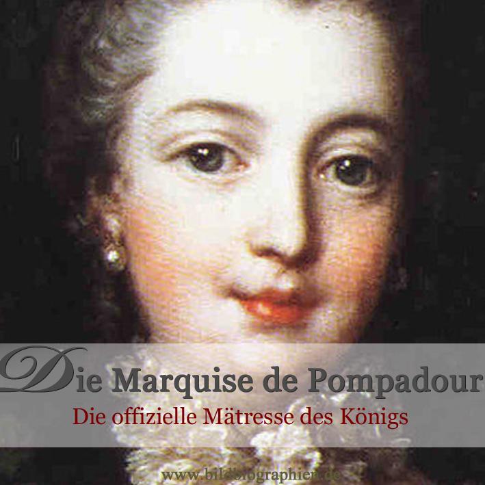 Die Marquise de Pompadour