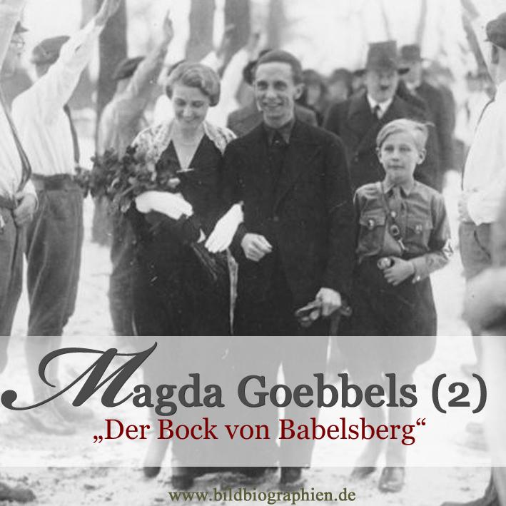 Wer war Magda Goebbels
