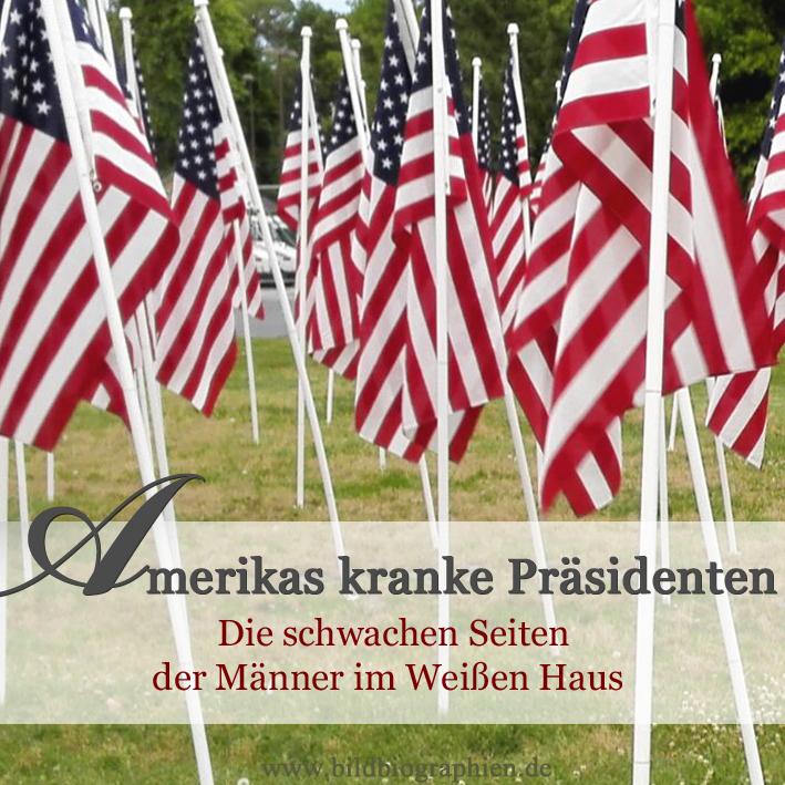 Die schwachen Seiten der US-Präsidenten
